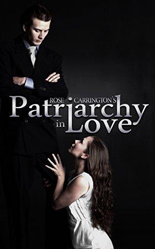 Patriarchy in Love Rose Carrington