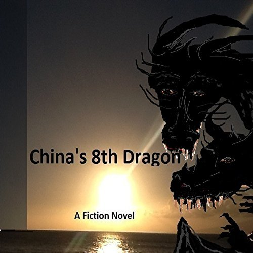 Chinas 8th Dragon  by  Jose Reyna Olivares