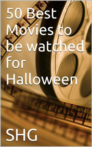 50 Best Movies to be watched for Halloween  by  SHG