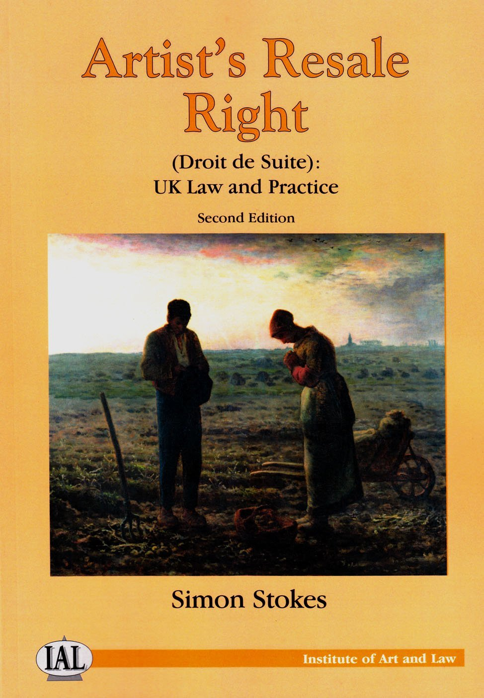 Artists Resale Right (Droit de Suite): UK Law and Practice  by  Simon Stokes