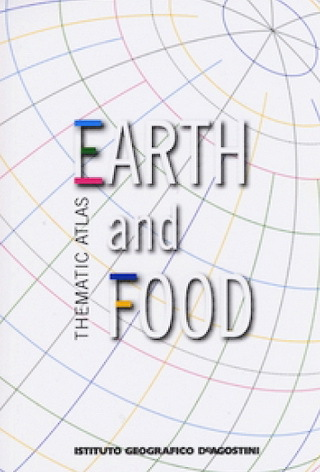 Thematic atlas. Earth and food  by  Deagostini