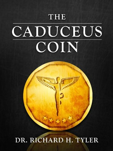 The Caduceus Coin  by  Richard Tyler