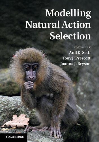 Modelling Natural Action Selection  by  Anil K. Seth