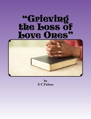Grieving the Loss of Love Ones SC Fulton