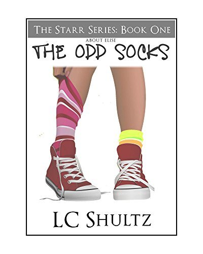 The Starr Series: About Elise (The Odd Socks Book 1) Camilla Shultz