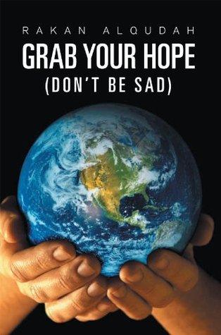 Grab Your Hope: Rakan Alqudah