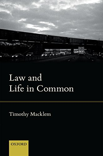 Law and Life in Common  by  Timothy Macklem