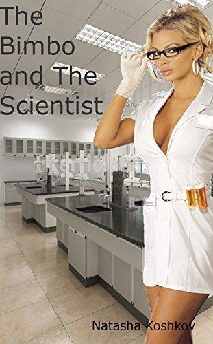 The Bimbo And The Scientist Natasha Koshkov