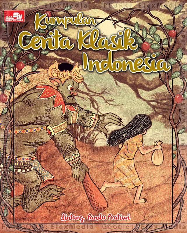 Kumpulan Cerita Klasik Indonesia Lintang Pandu Pratiwi