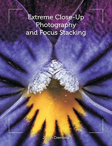 Extreme Close-Up Photography and Focus Stacking Julian Cremona