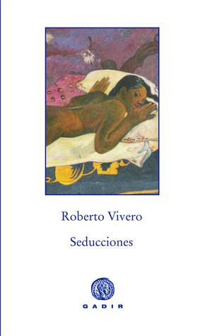 Seducciones Roberto Vivero