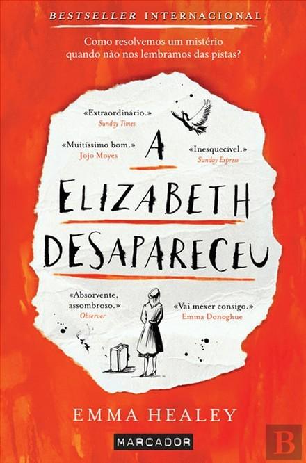 A Elizabeth Desapareceu  by  Emma  Healey