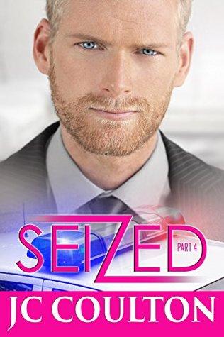 Seized, Part 4  by  J.C. Coulton