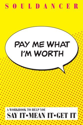 Pay Me What Im Worth  by  Soul Dancer