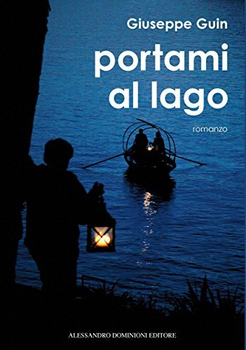 Portami al lago  by  Guin Giuseppe