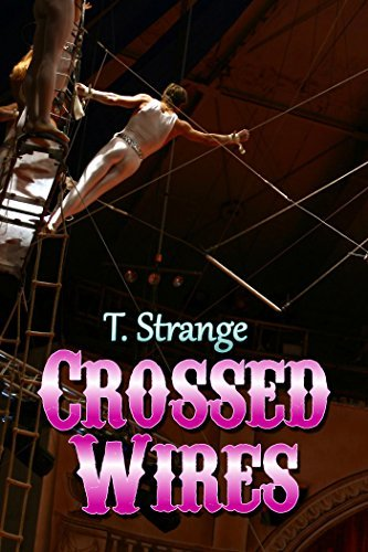 Crossed Wires  by  T. Strange