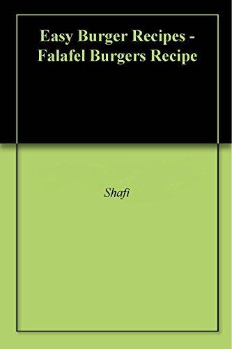 Easy Burger Recipes - Falafel Burgers Recipe Shafi