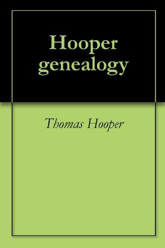 Hooper genealogy  by  Thomas Hooper