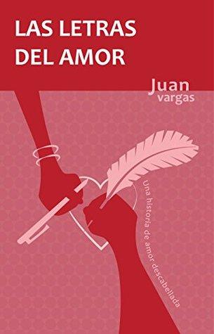 Las Letras del Amor  by  Juan Vargas