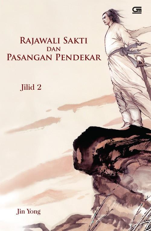 Rajawali Sakti dan Pasangan Pendekar, Jilid 2 Jin Yong