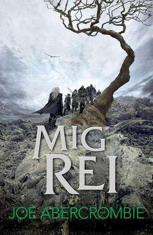Mig Rei (Mar Trencat, #1) Joe Abercrombie