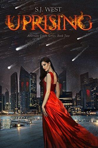 Uprising (Alternate Earth Series, Book 2) S.J. West