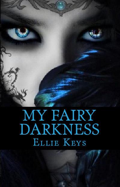 My Fairy Darkness (The Darkness, #1) Ellie Keys