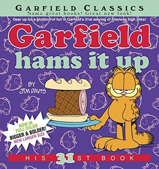 Garfield Hams It Up: His 31st Book Jim Davis