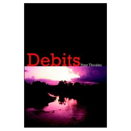 Debits (Rick Shore Mysteries Book 1)  by  Peter Thwaites