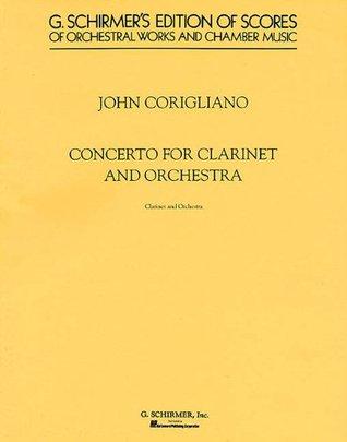 Clarinet Concerto: Full Score  by  John Corigliano