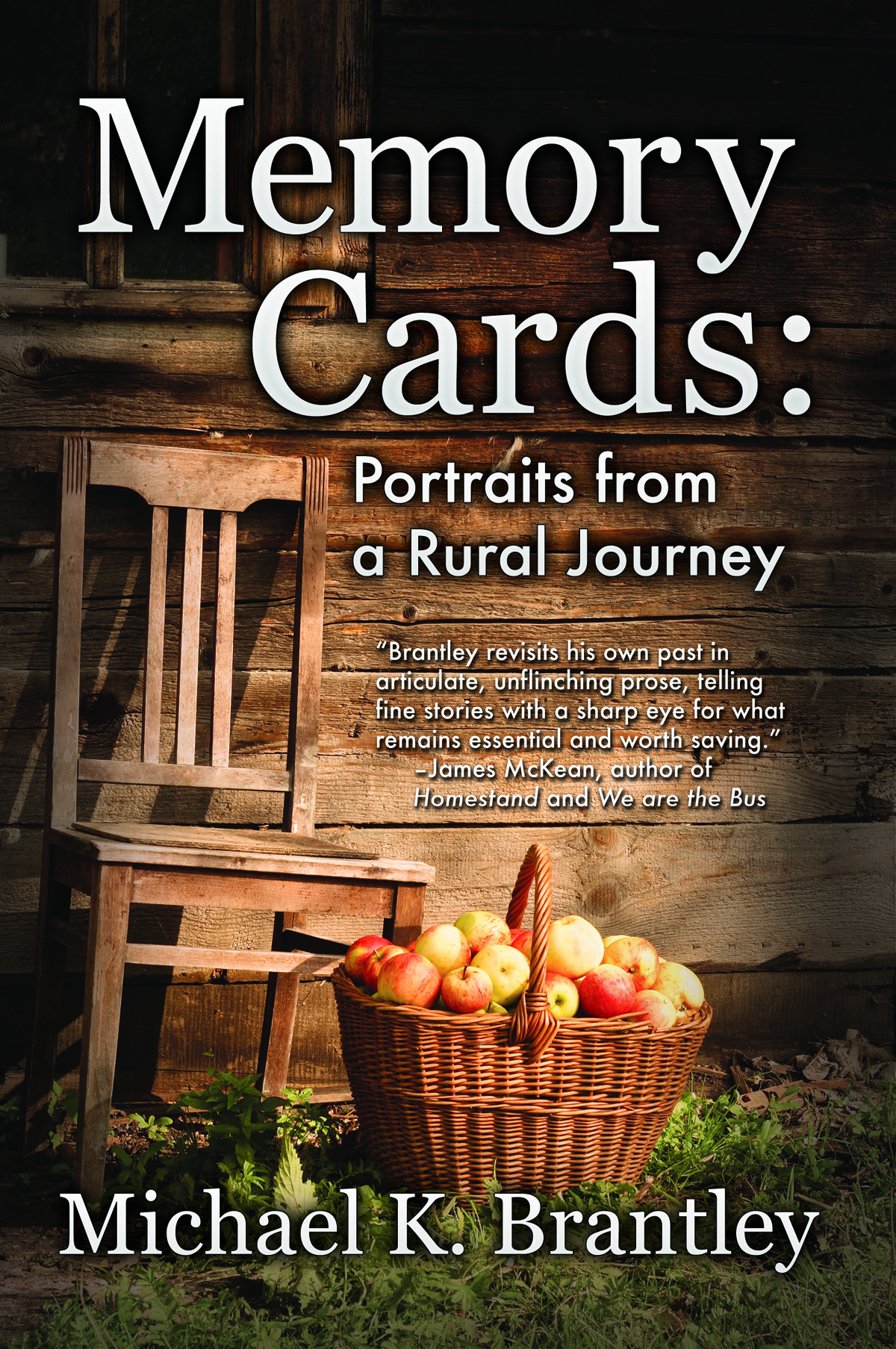 Memory Cards: Portraits from a Rural Journey  by  Michael K. Brantley