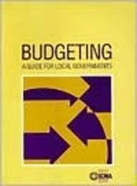 Budgeting: A Guide For Local Governments Robert L. Bland