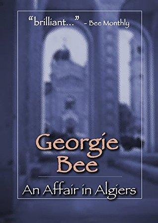 An Affair in Algiers  by  Georgie Bee