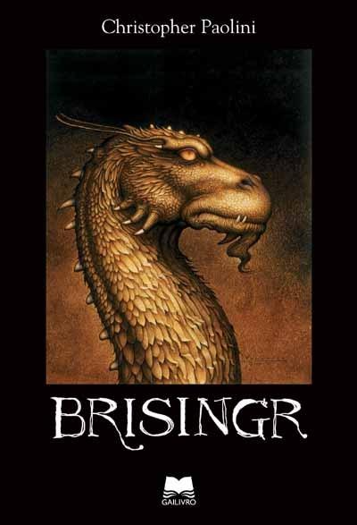 Brisingr (Ciclo da Herança, #3) Christopher Paolini