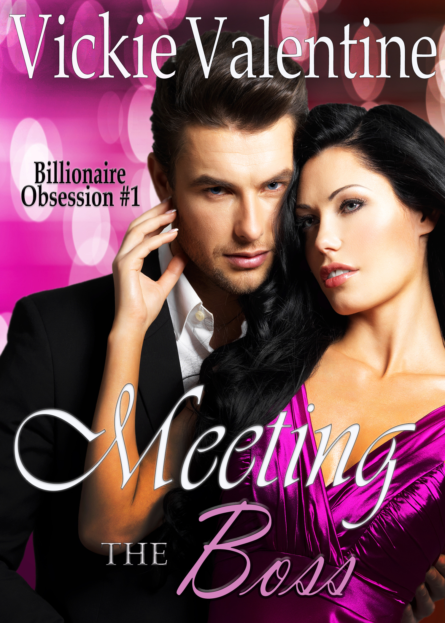 Meeting the Boss (Billionaire Obsession Book #1)  by  Vickie Valentine