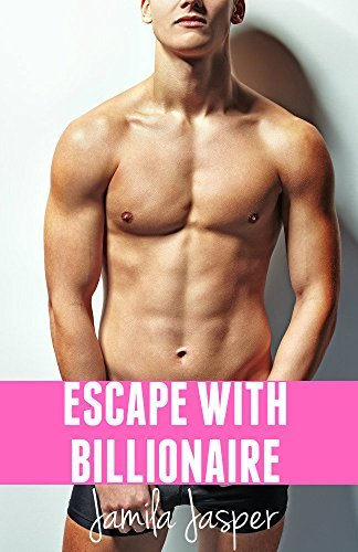 Escape With Billionaire: BWWM Billionaire Pregnancy Erotica (Her Billionaire Affair Book 1) Jamila Jasper