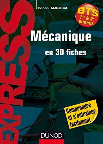 Mécanique en 30 fiches Pascal Lussiez