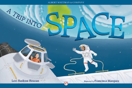 A Trip into Space  by  Lori Haskins Houran