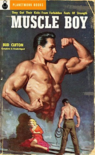 Muscle Boy (PlanetMonk Pulps Book 19) Bud Clifton