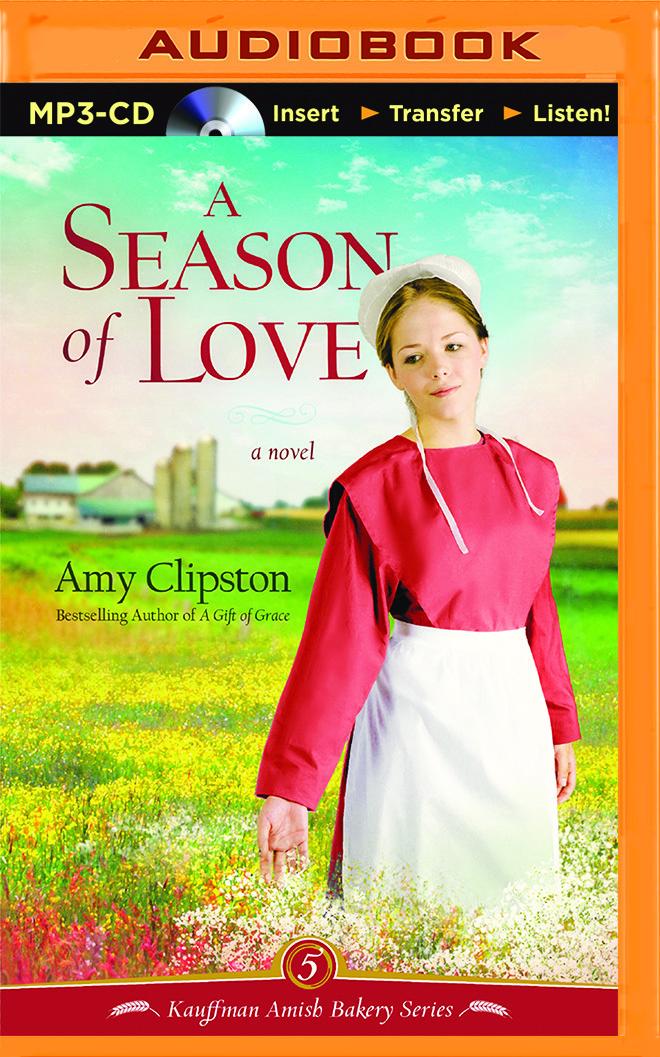 Season of Love, A: A Novel Amy Clipston