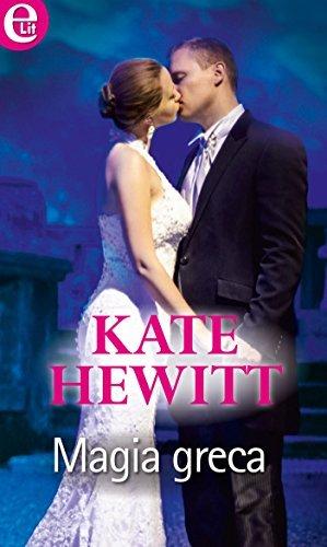 Magia greca  by  Kate Hewitt