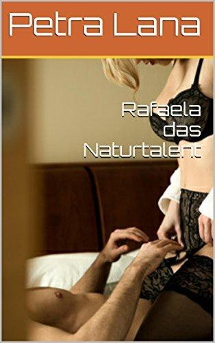 Rafaela das Naturtalent Petra Lana