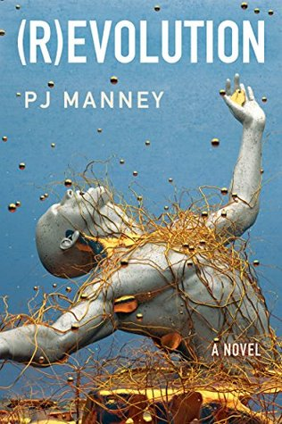 (R)evolution (Phoenix Horizon #1)  by  P.J. Manney