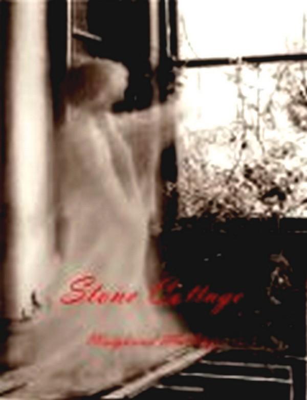 Stone Cottage  by  Margaret L. Hefferman