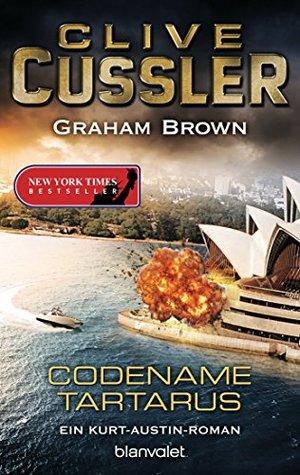 Codename Tartarus: Ein Kurt-Austin-Roman (Reihenfolge der Kurt-Austin-Abenteuer 11) Clive Cussler