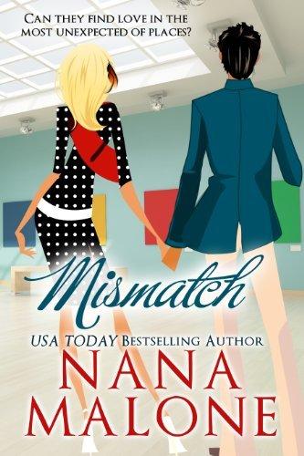 MisMatch (Love Match, #2) Nana Malone