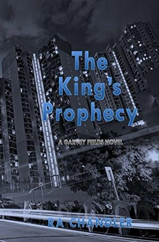 The Kings Prophecy RA Chandler