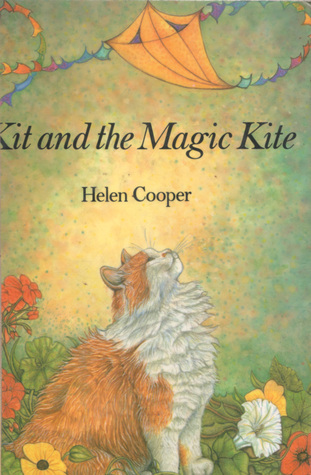 Kit and the Magic Kite  by  Helen Cooper