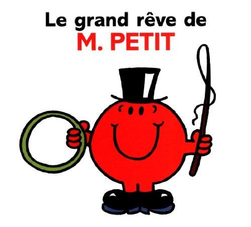 Le grand reve de M. Petit  by  Roger Hargreaves