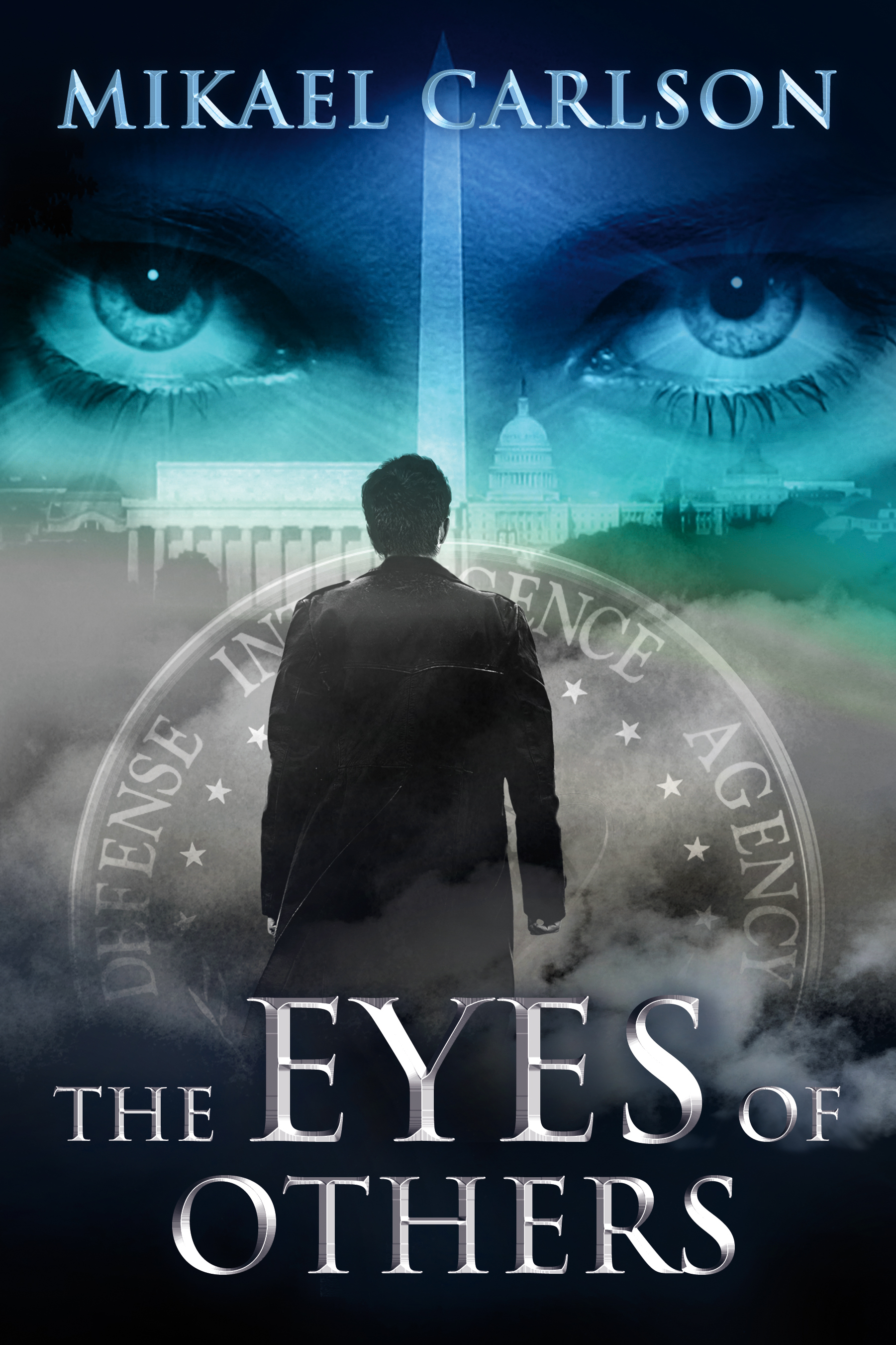 The Eyes of Others Mikael Carlson